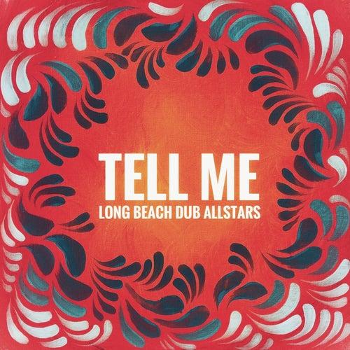 Tell Me by Long Beach Dub Allstars