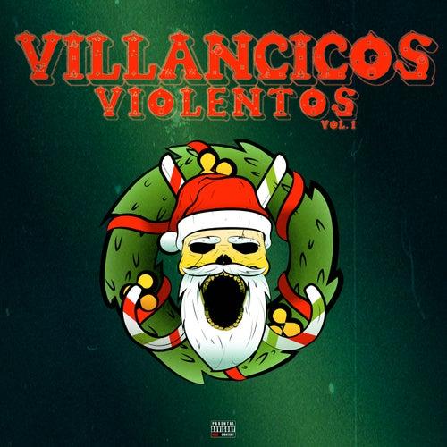 Villancicos Violentos, Vol.1 de Various Artists