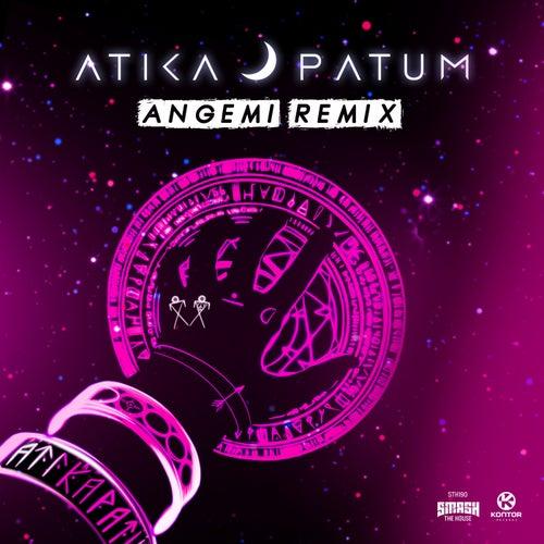 Atikapatum (Angemi Remix) von Atika Patum