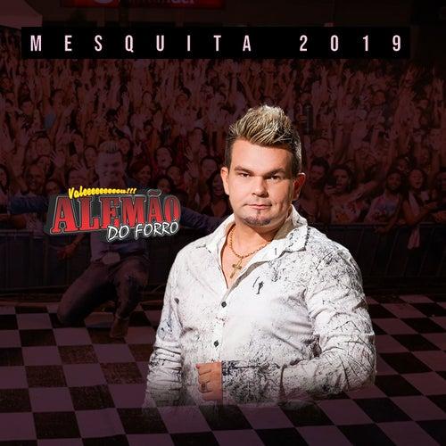 Mesquita 2019 - Ao Vivo von Alemão do Forró