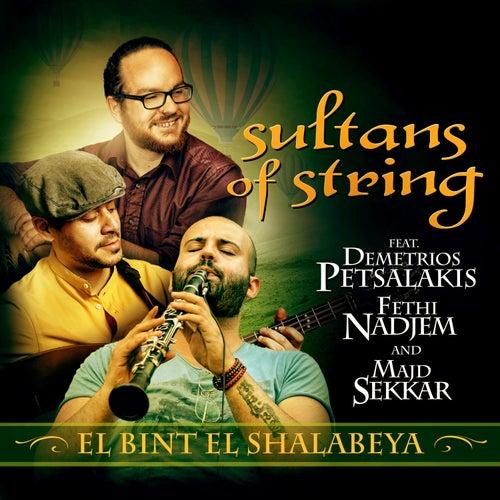 El Bint El Shalabeya by Sultans of String