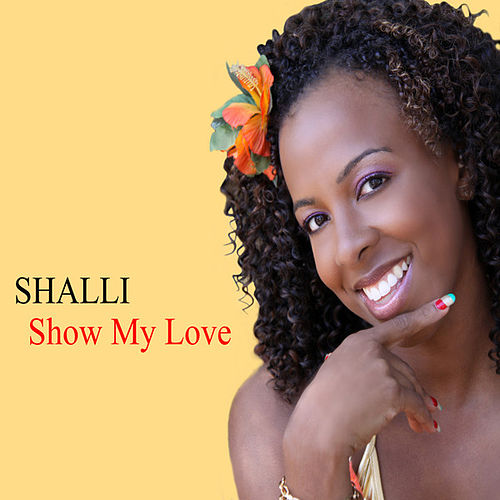 Show My Love by Shalli