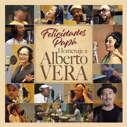 Felicidades Papá. Homenaje a Alberto Vera by German Garcia