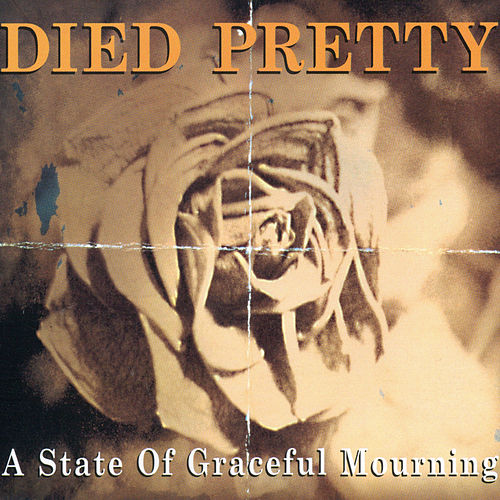 A State Of Graceful Mourning di Died Pretty