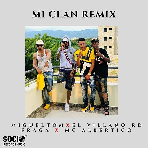 Mi Clan Remix by Villanord