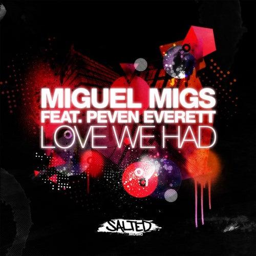 Love We Had von Miguel Migs