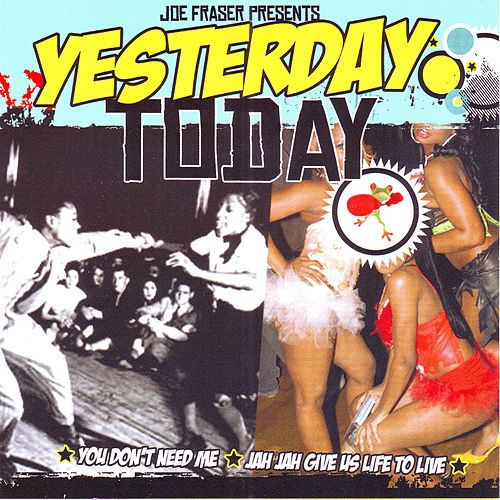 Yesterday Today - You Don't Need & Jah Jah Riddim by Various Artists