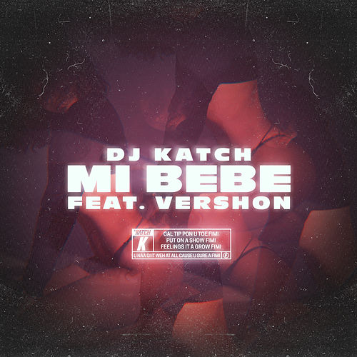 Mi Bebe by DJ Katch