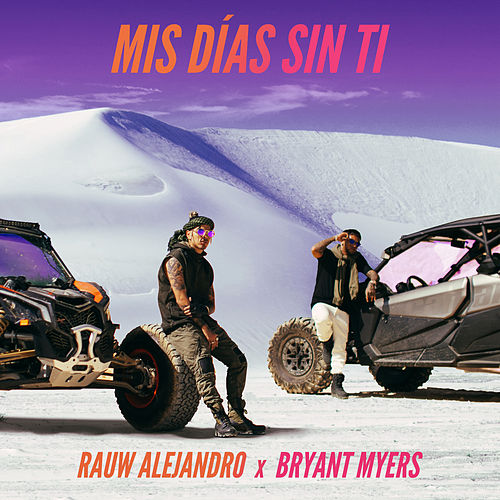 Mis Días Sin Ti by Rauw Alejandro