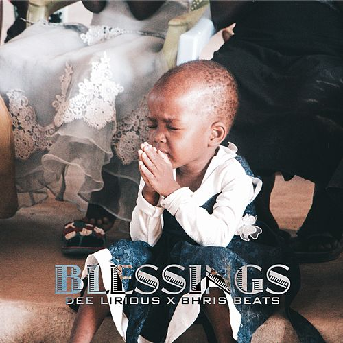 Blessings by Dee Lirious