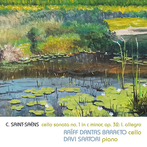 Cello Sonata No. 1 in C Minor, Op. 32: I. Allegro (Live) de Raïff Dantas Barreto