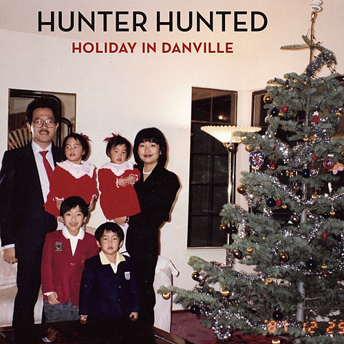 Holiday in Danville von Hunter Hunted