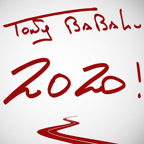2020! by Tony Babalu