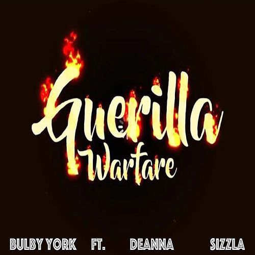 Guerilla Warfare (feat. Deanna and Sizzla) by Bulby York