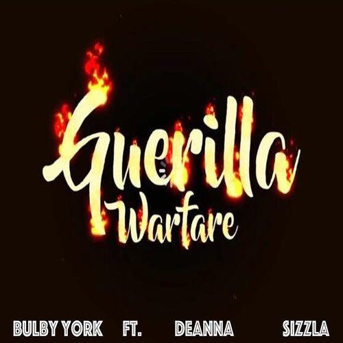 Guerilla Warfare (feat. Deanna and Sizzla) de Bulby York