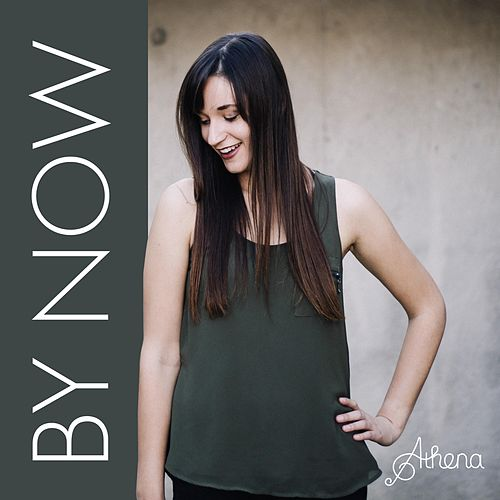 By Now by Athena