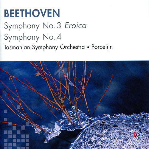 Beethoven: Symphony No. 3, Symphony No. 4 de Tasmanian Symphony Orchestra