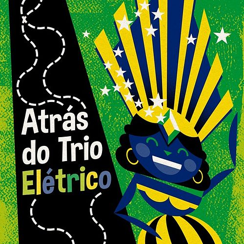 Atrás do Trio Elétrico de Various Artists