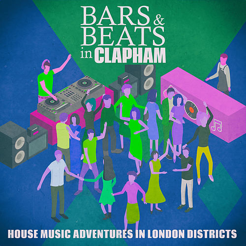 Bars & Beats in Clapham by Various Artists