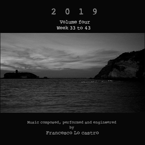 2019, Vol. 4 by Francesco Lo Castro