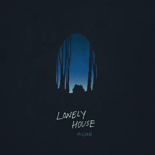 Lonely House de Munn