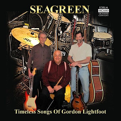 Timeless Songs of Gordon Lightfoot de Seagreen