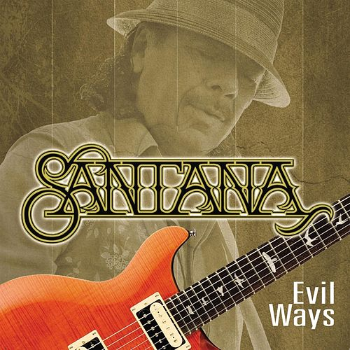 Evil Ways by Santana