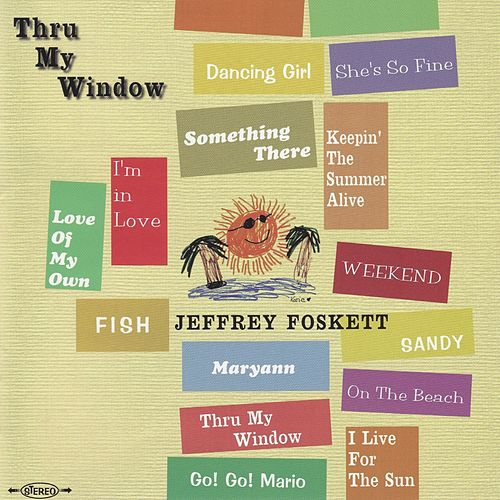 Thru My Window de Jeffrey Foskett