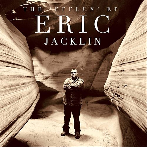 The 'Efflux' EP by Eric Jacklin