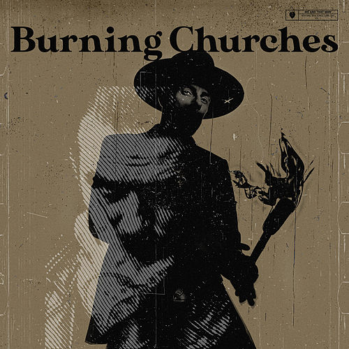 Burning Churches (feat. Mat McNerney) by Me And That Man