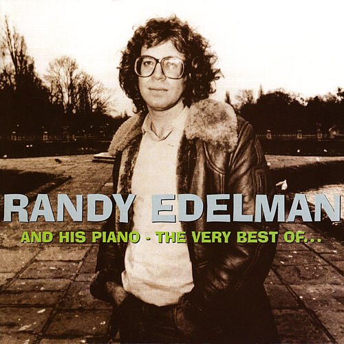 And His Piano: The Very Best Of by Randy Edelman