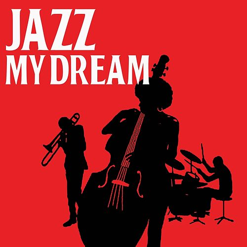 Jazz My Drean by Various Artists