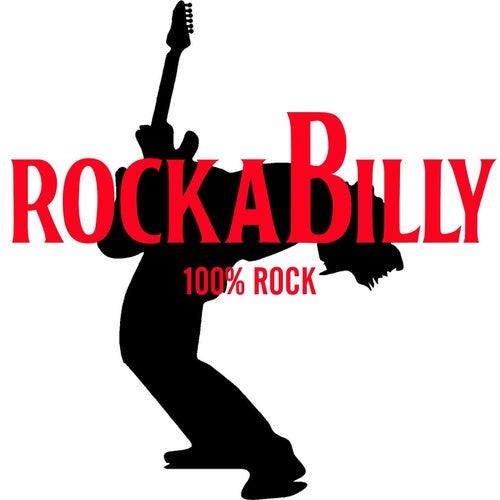Rockabilly 100% Rock de Various Artists