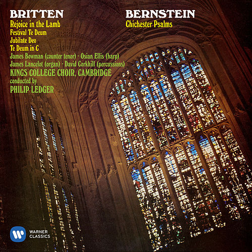 Bernstein: Chichester Psalms - Britten: Rejoice the Lamb & Festival Te Deum von Choir of King's College, Cambridge