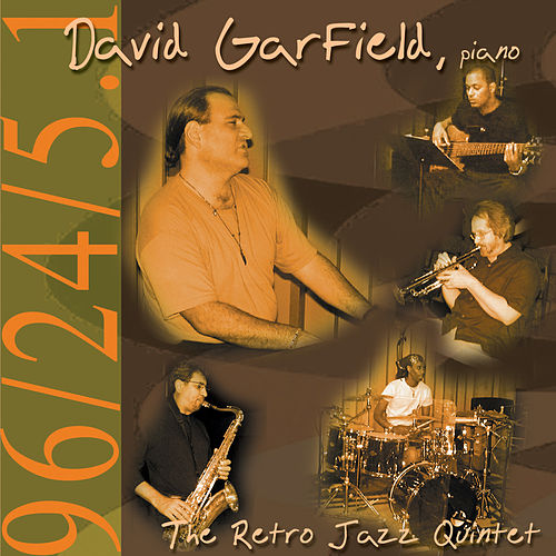 David Garfield & The Retro Jazz Quintet by David Garfield