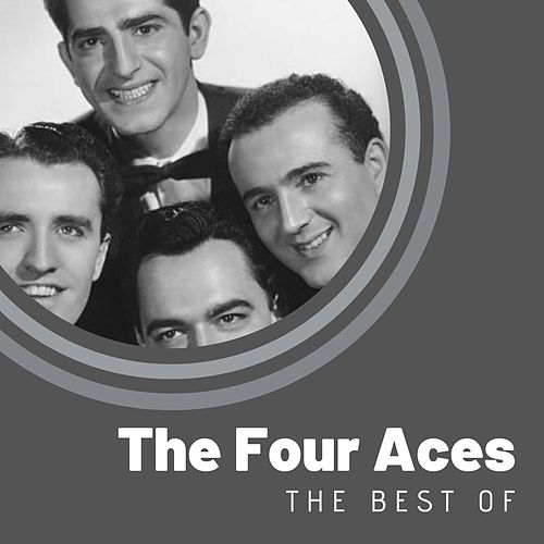 The Best of The Four Aces by Four Aces