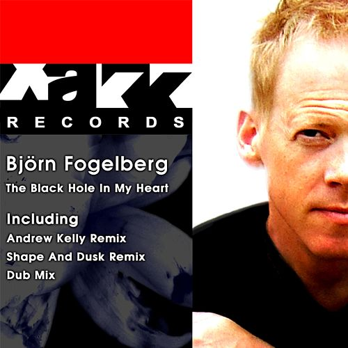 The Black Hole in My Heart by Bjorn Fogelberg