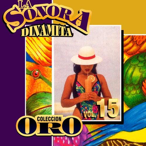Colección Oro la Sonora Dinamita (Vol. 15) von La Sonora Dinamita
