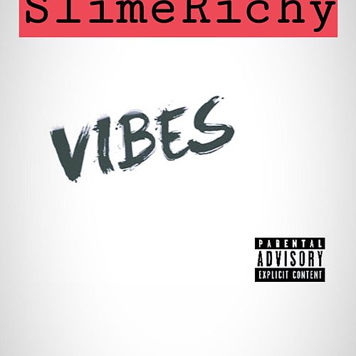 Vibes von SlimeRichy