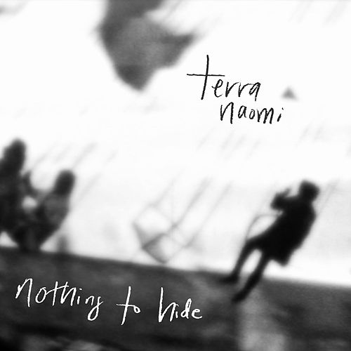 Nothing to Hide by Terra Naomi
