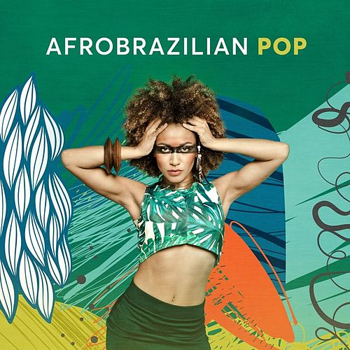 Afrobrazilian Pop de Various Artists
