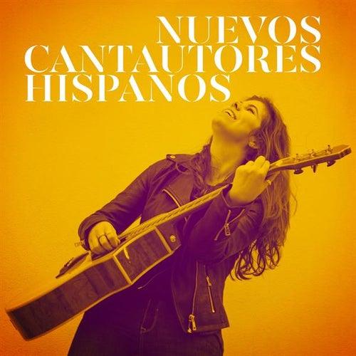Nuevos cantautores hispanos de Various Artists