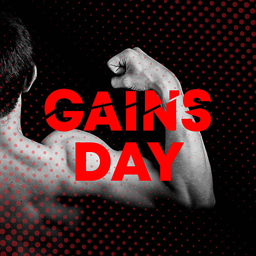 Gains Day (The Best Songs for a Big Gym Session) de Various Artists