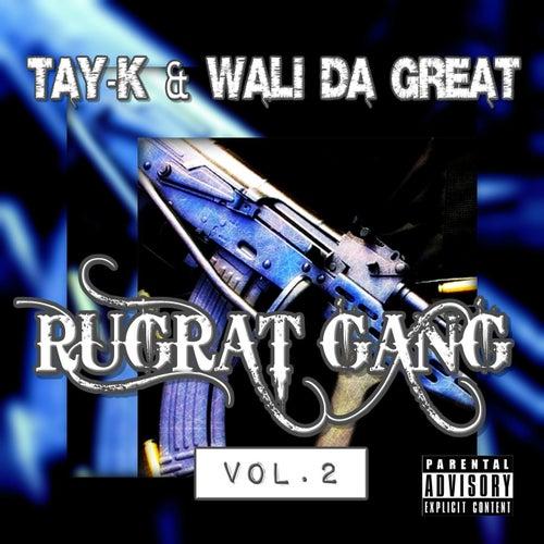 Rugrat Gang Vol.2 de Tay-K