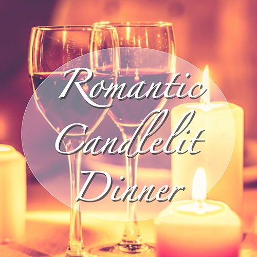 Romantic Candlelit Dinner by Various Artists