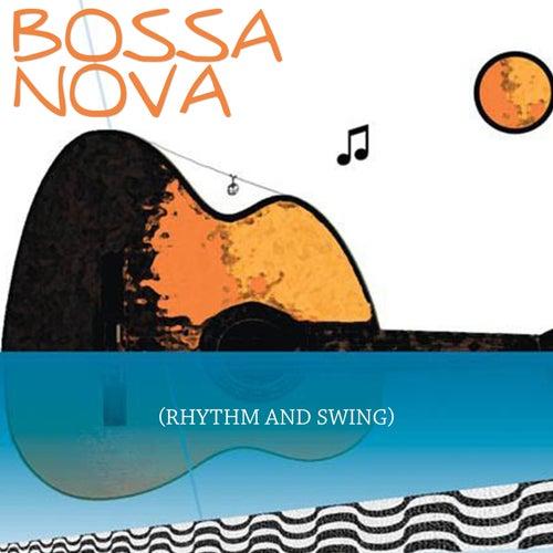 Bossa Nova (Rhythm and Swing) by Various Artists