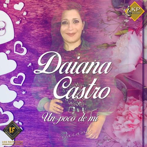 Un Poco de Mí de Daiana Castro