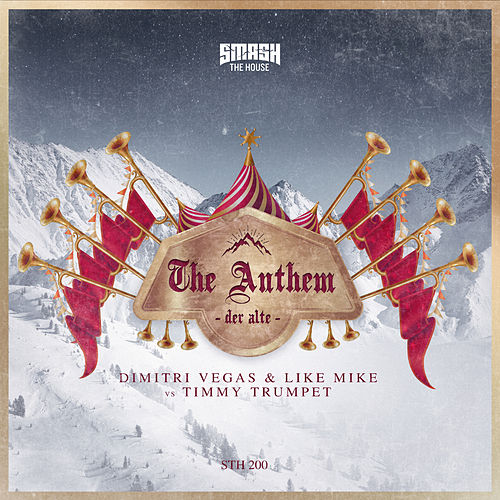 The Anthem (Der Alte) by Dimitri Vegas & Like Mike