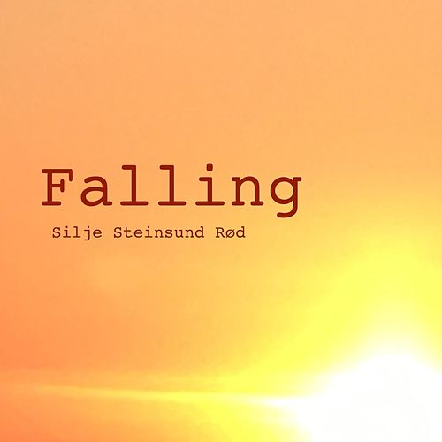 Falling by Silje Steinsund Rød