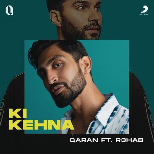 Ki Kehna von Qaran